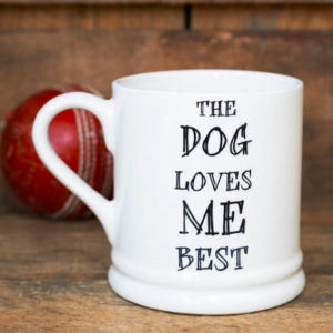 Sweet William Mischievous Mutts 'The Dog Loves Me Best'