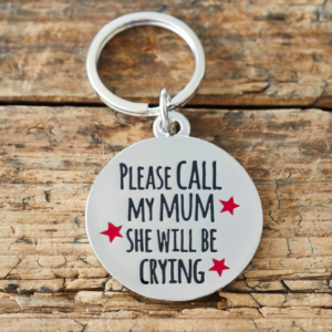 "Sweet William dog tag - ""Please call my mum she will be crying"""
